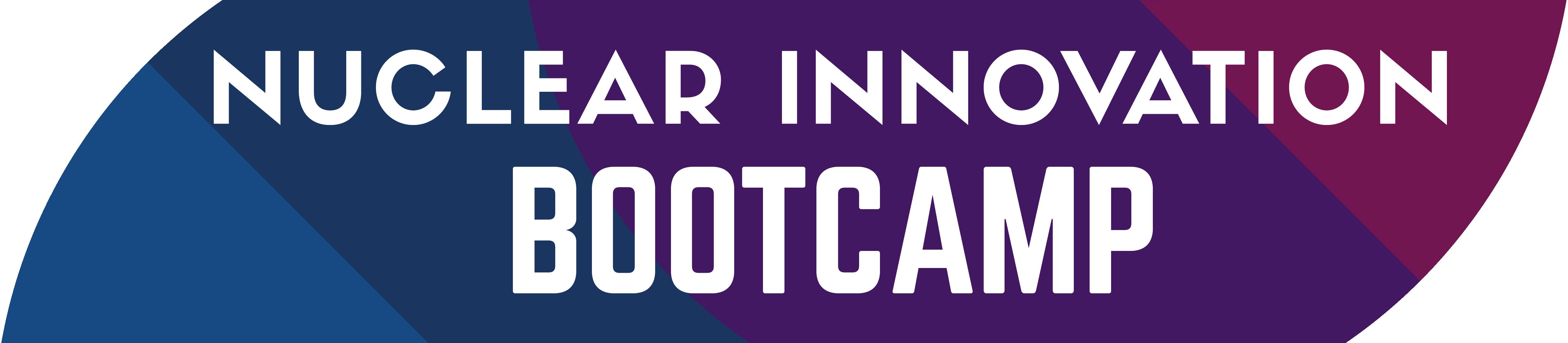 Nuclear Innovation Bootcamp